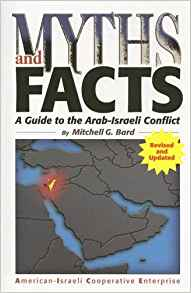 Myths & Facts: Guide to Arab/Israeli Conflict