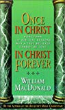 Once in Christ, in Christ Forever