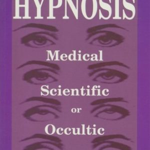Hypnosis Medical Scientific or Occult