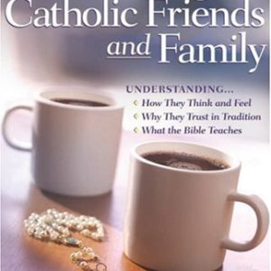 Talking with Catholic Friends and Family