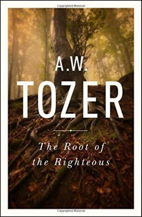 The Root of Righteousness