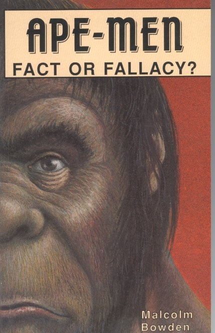 Ape-men Fact or Fallacy?