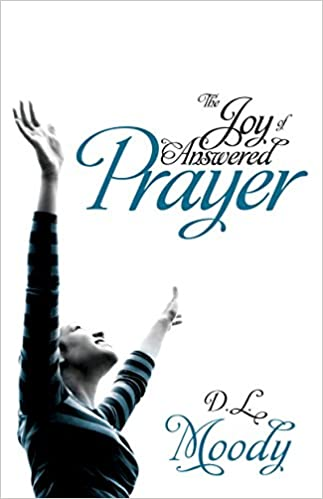 Joy of Answered Prayer, The MOODY - DL