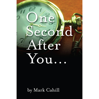 One Second After You Die CAHILL - Mark